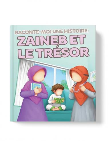 Zaineb et le Trésor - MuslimKid